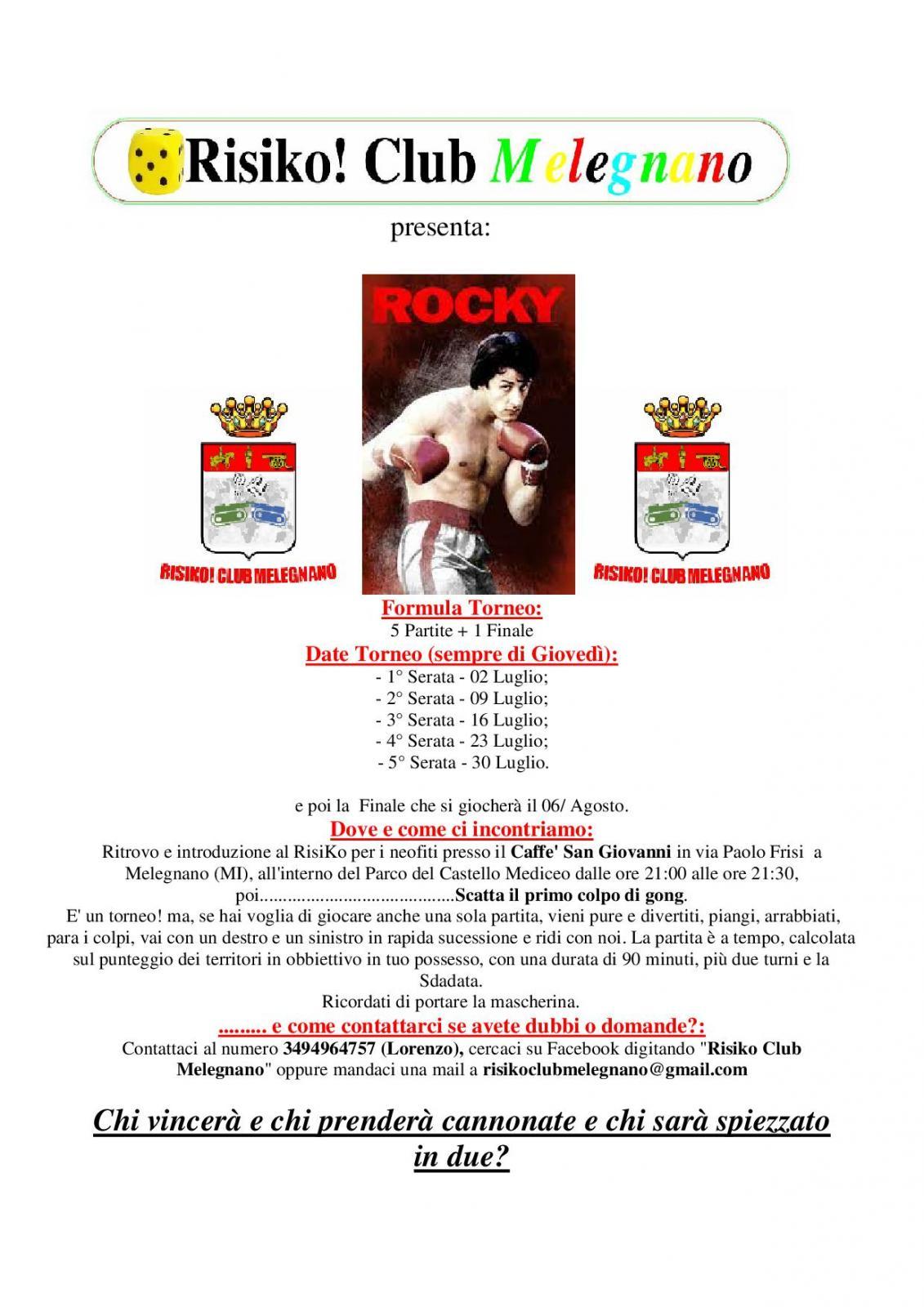Nome:   Torneo Rocky.jpg Visite:  14 Grandezza:  178.2 KB