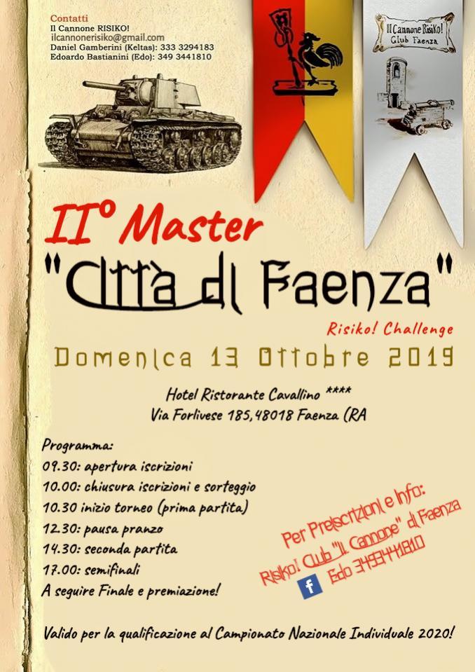 Nome:   Manifesto Master Risiko! 2019 Faenza.jpg Visite:  440 Grandezza:  100.3 KB